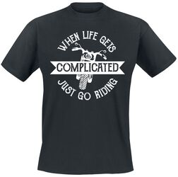 When Life Gets Complicated Just Go Riding