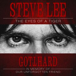 Steve Lee - The eyes of a tiger - In memory of our unforgotten friend