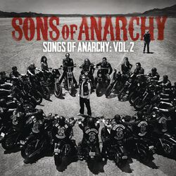 Songs Of Anarchy Vol. 2