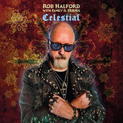 Rob Halford with Family & Friends: Celestial